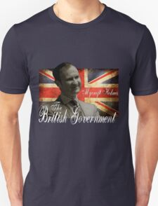 Mycroft Holmes - The British Government Unisex T-Shirt