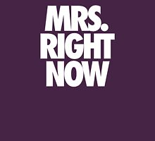 MRS. RIGHT NOW Womens Fitted T-Shirt