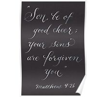 Scripture Matthew 9:2 calligraphy art Poster