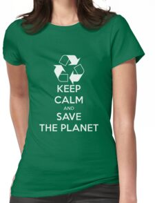 Save The Planet! Womens Fitted T-Shirt