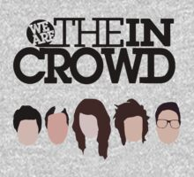 We Are The in Crowd by CrumbLife
