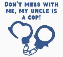 My Uncle Is A Cop One Piece - Short Sleeve