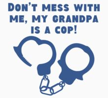 My Grandpa Is A Cop One Piece - Short Sleeve