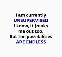 I am currently UNSUPERVISED Unisex T-Shirt
