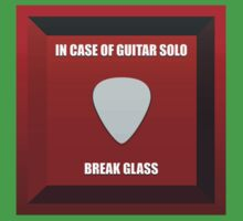 In case of guitar solo, break glass by PCB1981