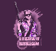 A Fistful Of Bubblegum (Bubblegum Version) Unisex T-Shirt