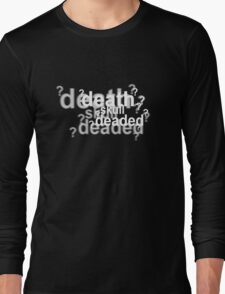 Drunk Sherlock - deaded Long Sleeve T-Shirt