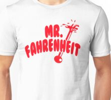Mr. Fahrenheit Unisex T-Shirt
