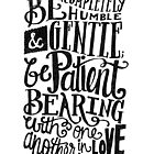 BE GENTLE BE PATIENT by Matthew Taylor Wilson