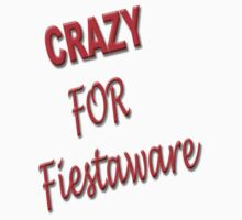 CRAZY for Fiestaware by thatstickerguy