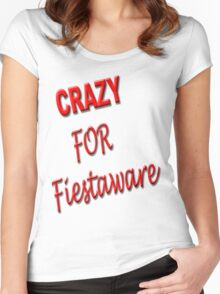 CRAZY for Fiestaware Women's Fitted Scoop T-Shirt
