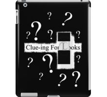 Clue-ing For Looks iPad Case/Skin