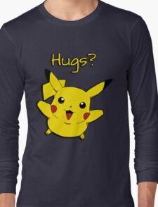 Pikachu wants hugs T-Shirt