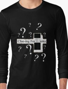 Clue-ing For Looks Long Sleeve T-Shirt