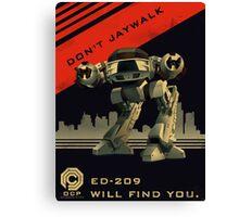 Robocop: Don't Jaywalk Canvas Print