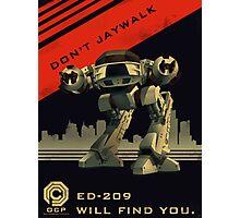 Robocop: Don't Jaywalk Photographic Print