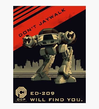 Robocop: Don't Jaywalk Photographic Print