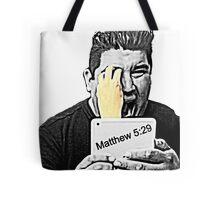 Matthew 5:29 Tote Bag