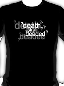 Drunk Deductions T-Shirt