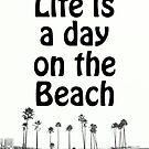 Beach Life by RichCaspian