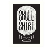 Skull Shirt Art Print