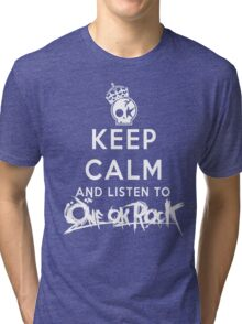 keep calm - one ok rock enjoy Tri-blend T-Shirt