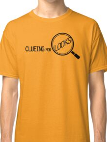 CLUEING FOR LOOKS /on light colours/ Classic T-Shirt