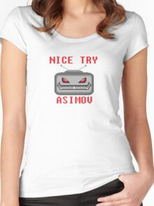 Nice Try Asimov -- Pixel Robot  Women's Fitted Scoop T-Shirt