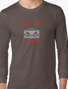 Nice Try Asimov -- Pixel Robot  Long Sleeve T-Shirt