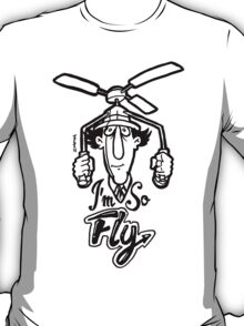 Go Go Gadget Swagger... I'm So Fly T-Shirt