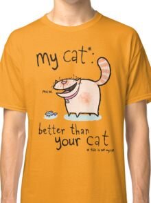 My cat Classic T-Shirt
