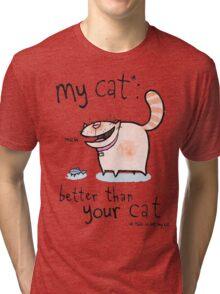 My cat Tri-blend T-Shirt