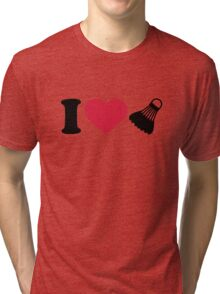 I love Badminton shuttlecock Tri-blend T-Shirt