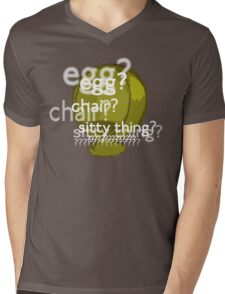 Egg? Chair? Sitty thing?  Mens V-Neck T-Shirt