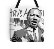 Martin Luther King  Jr Tote Bag