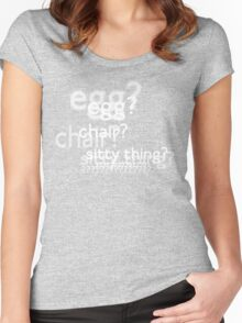 Egg? Chair? Sitty thing?  (w/o background image) Women's Fitted Scoop T-Shirt