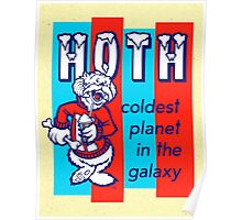 HOTH: COLDEST IN THE GALAXY Poster