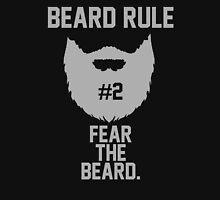 Beard Rule #2 Fear The Beard Unisex T-Shirt
