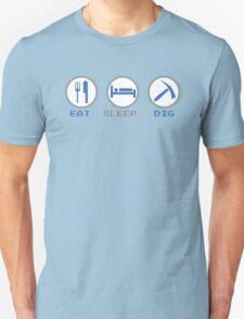Eat Sleep Dig Unisex T-Shirt