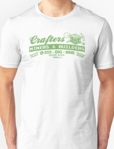 Crafters, Miners and Builders Unisex T-Shirt