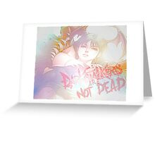 Darkstalkers Are Not DEAD Greeting Card