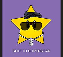 Ghetto Superstar by Sam Pea