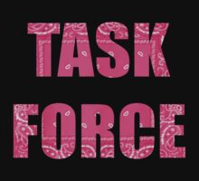 TASK FORCE by Sheldon The Robot