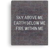 Sky Above Me Quote Canvas Print