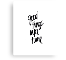Good things Quote Canvas Print