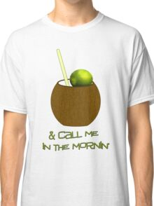 Lime In The Coconut Classic T-Shirt