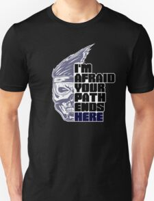 I'm afraid your path ends here (Shadow Jago variant) Unisex T-Shirt