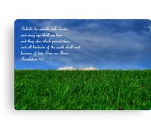 Behold, He Cometh With Clouds Canvas Print
