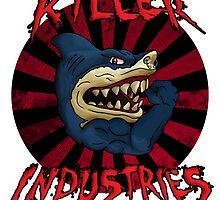 Killer iNdustries - Sharks of the Street. by K--I