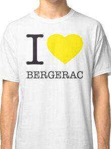 I ♥ BERGERAC Classic T-Shirt